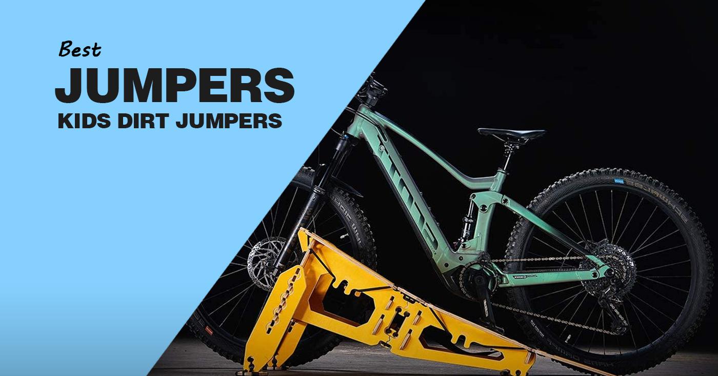 Best Kids Dirt Jumper Bikes