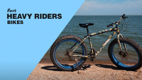 Best Bikes For Heavy Riders