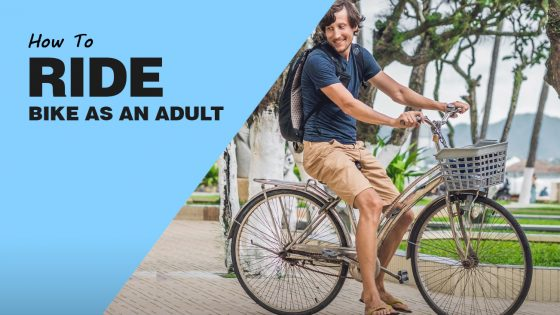How To Ride A Bike Adult Version